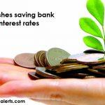 Banks Slashes Saving Bank Account Interest Rates Check new Interest Rates