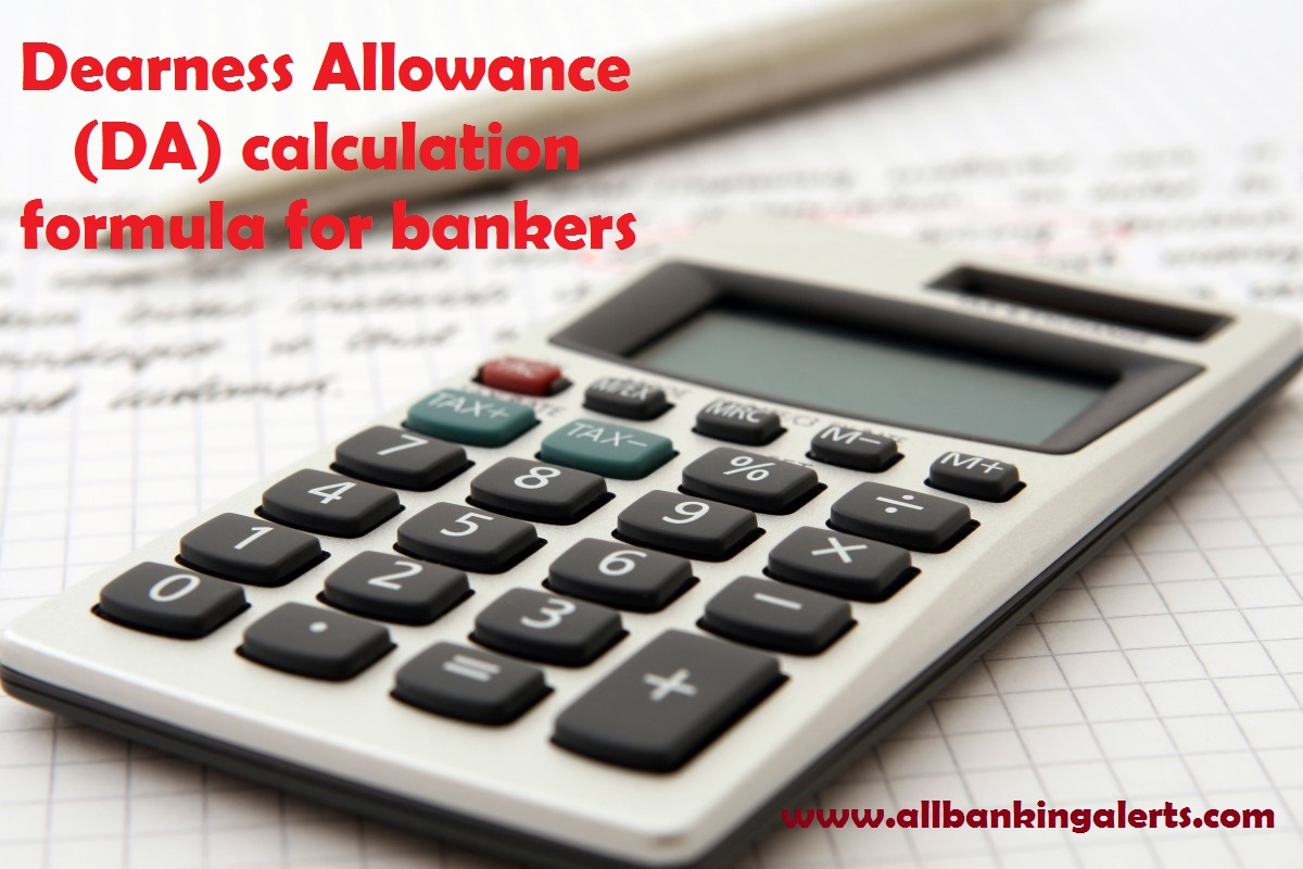 da calculation formula how da for bankers is calculated