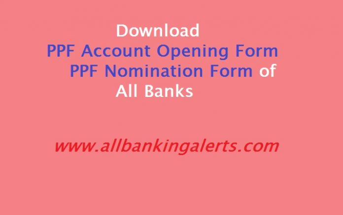 Download PPF account opening form A nomination form E all banks