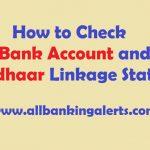 Check Bank Account and Aadhaar Number Linkage Status Online