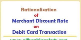 Rationalisation of MDR on Debit Card Transactions