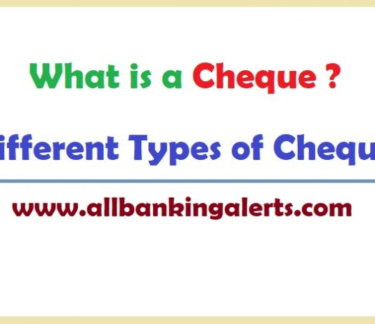 What is a Cheque - Different Types of Cheque