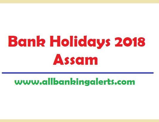 Assam Bank Holidays 2018 under NI act List