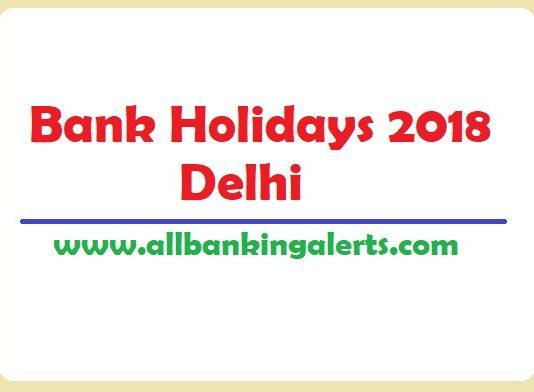 Bank Holidays 2018 Delhi List