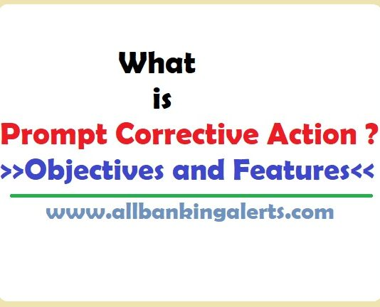 What is Prompt Corrective Action Objectives Features
