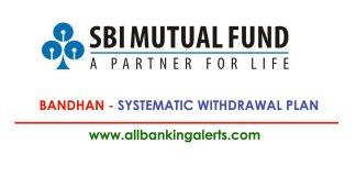 SBI Mutual Fund Bandhan SWP