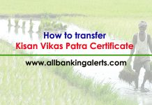 How to transfer Kisan Vikas Patra Certificate