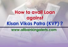 Loan against Kisan Vikas Patra (KVP)