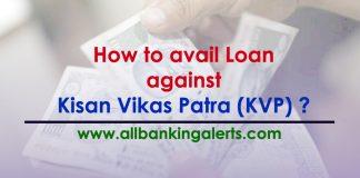 Loan against Kisan Vikas Patra (KVP)