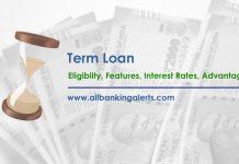 Term Loan Eligibility Features Interest Rates Advantages