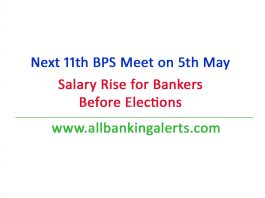 Next 11th BPS meeting 5 may salary rise before elections