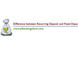 What is difference between Recurring Deposit and Fixed Deposit