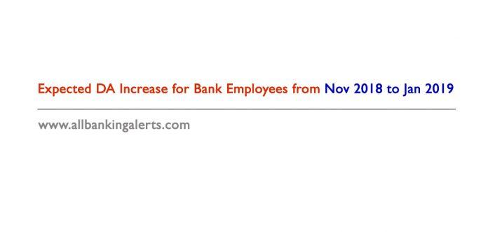 Expected DA increase for bank employees Nov 2018