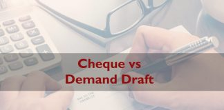 Cheque vs DD - Difference between Cheque and Demand Draft