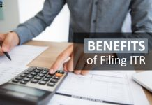 Top 10 Benefits of filing Income Tax Return - Avoid Penalty, Claim Refund, Easy Loan Approval