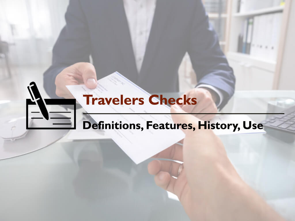 Travelers Checks Definition Features and Use