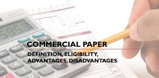Commercial Paper Definition eligibility advantages disadvantages