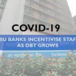 COVID-19 - PSU BANK INCENTIVISE STAFF