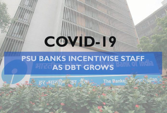COVID-19 - PSU BANK INCENTIVISE STAFF