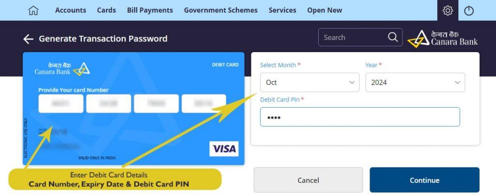 Enter Debit Card Details to Generate Transaction Password