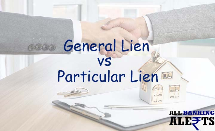 General Lien vs Particular Lien - Key Differences