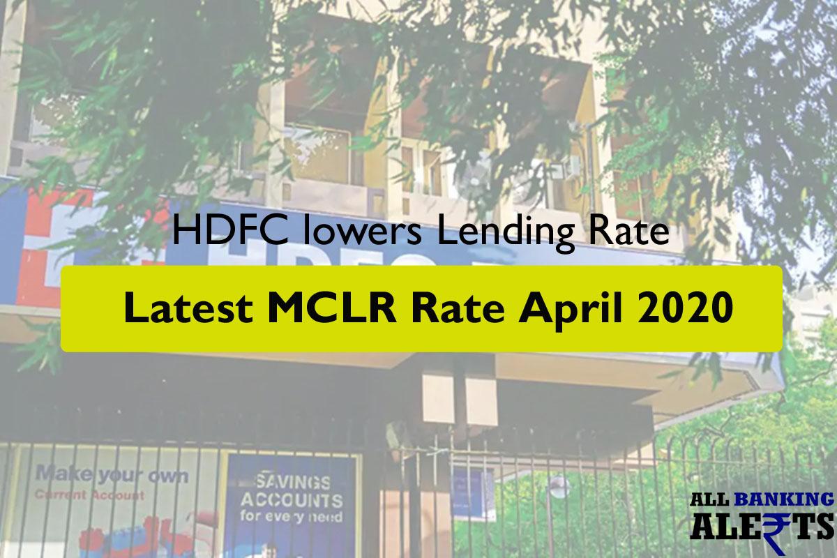 HDFC cut Lending Rate Latest MCLR April 2020