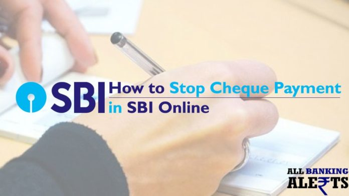 How to Stop Cheque Payment in SBI Online Portal