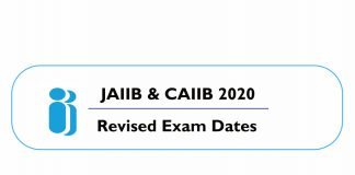 IIBF JAIIB CAIIB 2020 Revised Exam Schedule Dates