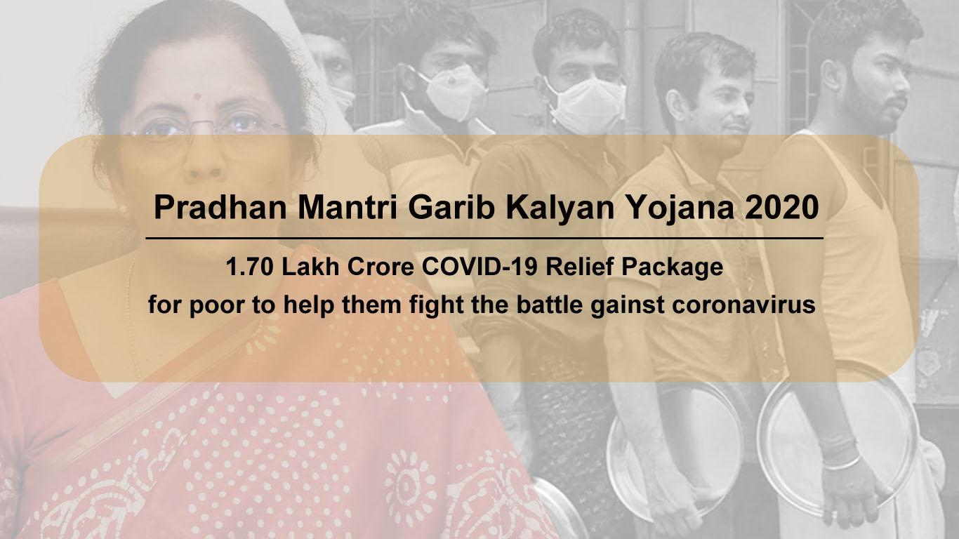 PMGKY 2020 Benefits - Pradhan Mantri Garib Kalyan Yojana