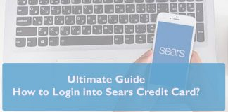 Ultimate Guide to Login into Sears Credit Card