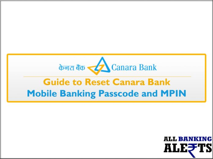Guide to Reset Canara Bank Mobile Banking Passcode and MPIN