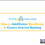 How to Add Delete Beneficiary in Canara Internet Banking, steps to add delete beneficiary in canara net banking