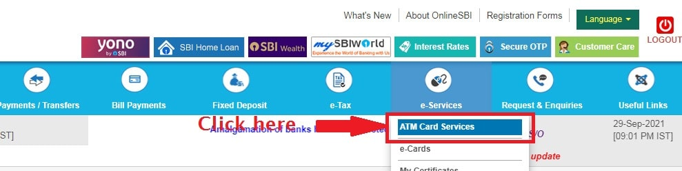 Click on ATM Card Services under E-services-SBI Net Banking