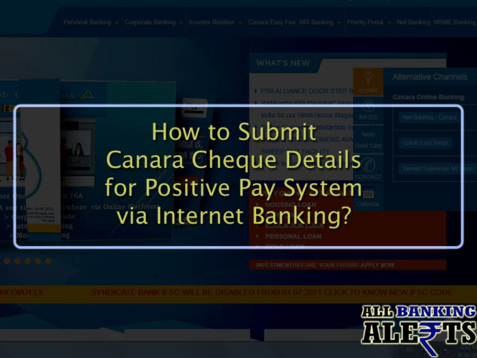 How to Submit Canara Cheque Details via Internet Banking - Positive Pay System