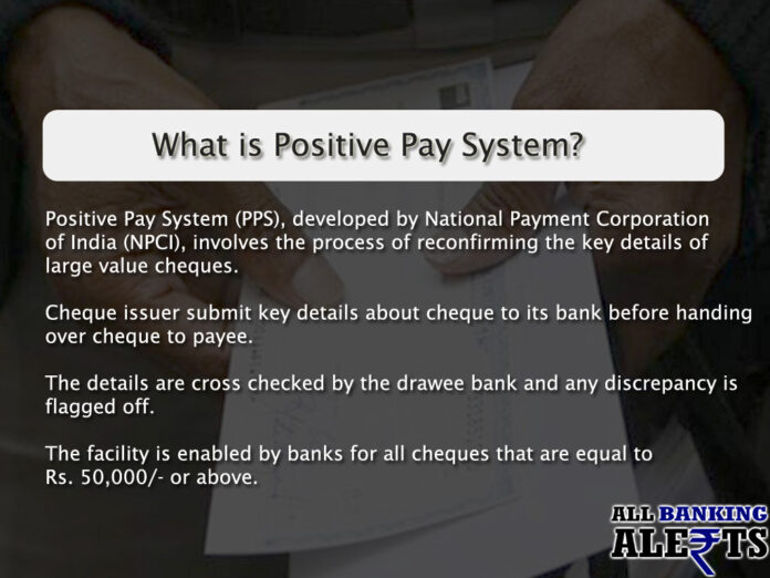 What is Positive Pay System