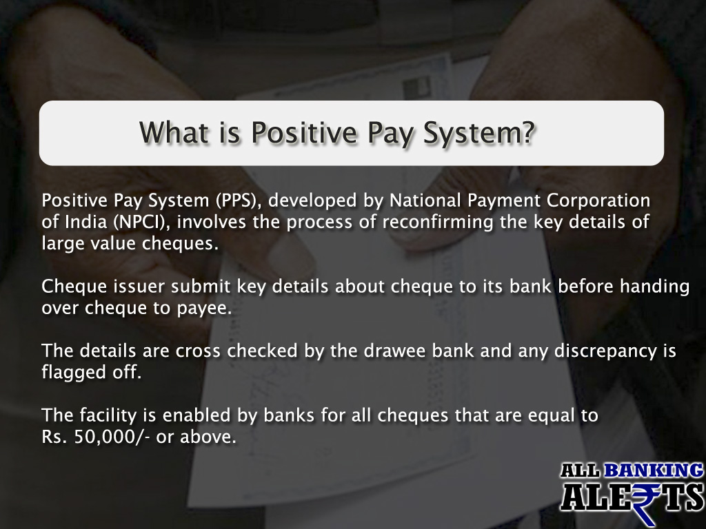 What is Positive Pay System for Cheque